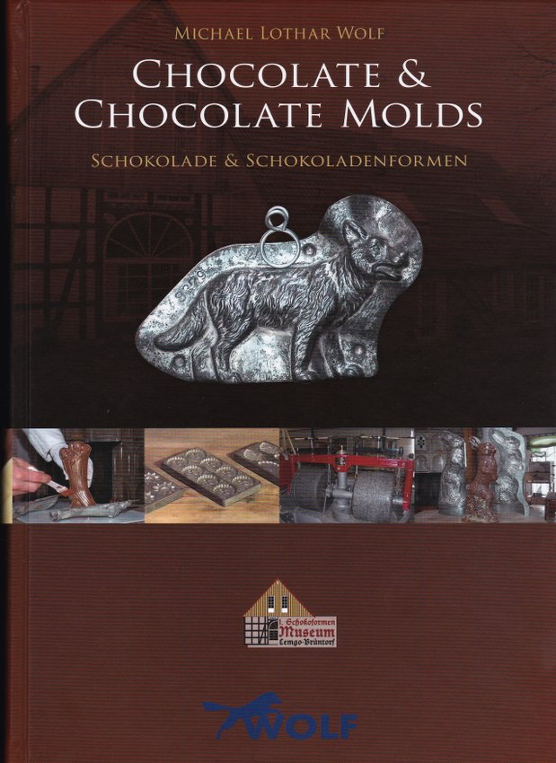 Chocolate & Chocolate Molds by M.L. Wolf